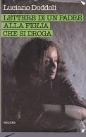 LUCIANO DODDOLI LETTERE DI UN PADRE ALLA FIGLIA CHE SI DROGA EUROCLUB 1985 CARTONATO - Libri, Riviste, Fumetti