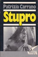 PATRIZIA CARRANO STUPRO EUROCLUB 1^ EDIZIONE 1989 CARTONATO - Libri, Riviste, Fumetti