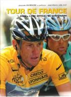 TOUR DE FRANCE - 2003 - LE LIVRE OFFICIEL DU CENTENAIRE - Sport