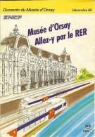 Plaquette Publicitaire SNCF Musée D'Orsay Allez-y Par Le RER Très Bon Etat - Publicités