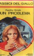 AGATHA CHRISTIE E' UN PROBLEMA  I CLASSICI DEL GIALLO 1980   N. 347 - Libri, Riviste, Fumetti