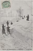 TOP : Route De CHAMPAGNOLE à NOZEROY      Hiver 1907 - Champagnole