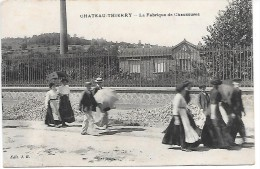 CHATEAU THIERRY - La Fabrique De Chaussures - Chateau Thierry