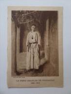 Carte De Prière Pour Obtenir La Béatification Du Père Charles De Foucauld 1926 Holy Prayer Card - Religion & Esotérisme