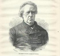 GRAVURE De 1879... Le Baron TAYLOR, Membre De L'Instiyut.. Avec Article - Estampes & Gravures