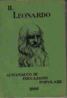 IL LEONARDO ALMANACCO DI EDUCAZIONE POPOLARE 1966 - Altri