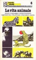 LA VITA ANIMALE BUR 1978 1^ EDIZIONE - Altri