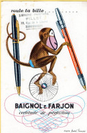 BUVARD BAIGNOL & FARJON - Certitude De Perfection - Roule Ta Bille - Papeterie