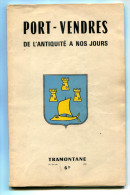 Gaston VIDAL  Port-Vendres De L'Antiquité à Nos Jours 1969 - Provence - Alpes-du-Sud