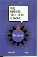 Facebook (Luca Conti). Hoepli 2011 (162 Pagine). Manuale. - Informatique