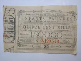LOTERIE - EMPIRE FRANCAIS - LA LOTERIE DES ENFANTS PAUVRES ET INCURABLES - 25 CENTIMES - Lottery Tickets