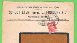 COMINES 1949  Entête: Rubans En Tous Genres Tissus Élastiques Schoutteten Frères J; Froidure & Cie - France
