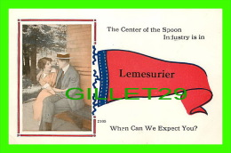 LEMESURIER,  DETROIT ICY, ALASKA -  COUPLES, THE CENTER OF THE SPOON INDUSTRY IS IN... WHEN CAN WE EXPECT YOU ? - WRITTE - United States