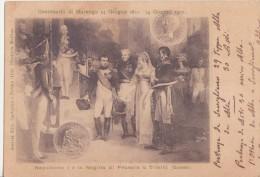 Centenario Di Marengo 14 Giugno 1800-14 Giugno 1900 - Napoleone 1° E La Regina Di Prussia A Tilsitt - Case Reali