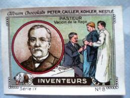 IMAGE Chocolat Peter Cailler Kohler Nestlé INVENTEUR INVENTEURS N 8 PASTEUR VACCIN DE LA RAGE - Nestlé