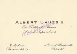 Carte De Visite Albert GAUSS Ex-facteur De Pianos-accords, Réparations 6 Cité D´Hauteville PARIS Xe-métier - Visiting Cards
