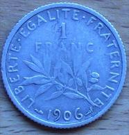 1 FRANC SEMEUSE ARGENT 1906 TB+ RARE ET BELLE COTE - France