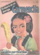 EL DIARIO DE MI AMIGA CARMENCITA NRO. 39 - HECTOR GERMAN OESTHERLD 120 ILUSTRACIONES A TODO COLOR EDITORIAL ABRIL AÑO 19 - Kinder- & Jugendzeitschriften
