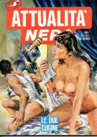 ATTUALITA´ NERA N°190 LE DUE CUGINE - Libri, Riviste, Fumetti