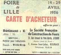 Carte D'acheteur- Foire De Lille 1956 - Tickets - Entradas