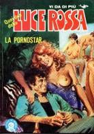 QUELLI DELLA LUCE ROSSA N°4 LA PORNOSTAR - Libri, Riviste, Fumetti