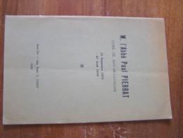 M. L ABBE PAUL PIERRAT CURE DE BAN DE LAVELINE 1872-1938 DISCOURS DE M. GRANDJEAN MAIRE / MGR MINOD/ WENDLING Nécrologie - Lorraine - Vosges