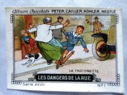 IMAGE Chocolat Peter Cailler Kohler Nestlé LES DANGERS DE LA RUE N 1 LA TROTTINETTE - Nestlé