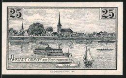 Billet De Nécessité Orsoy Am Niederrhein 1921, 25 Pfennig, Kuhtor, Bateau à Vapeur Auf Dem Niederrhein - [11] Local Banknote Issues