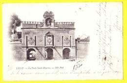 * Lille - Rijsel (Dép 59 - Nord - France) * (ND Phot, Nr 9) La Porte Saint Maurice, Rare, Old, Vieux, Poort - Lille