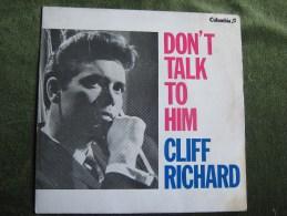 Cliff Richard-Don`t Talk To Him- Single 45 Rpm - Rock