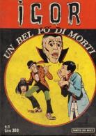 IGOR  N°3 UN BEL PO' DI MORTI - Libri, Riviste, Fumetti