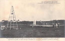RARE L AEROPLANE WRIGHT ET SON PYLONE DE LANCEMENT / LA CONQUETE DE L AIR - Avions
