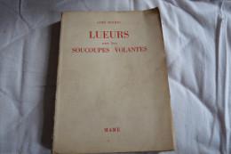 Lueurs Sur Les Soucoupes Volantes - Aimé Michel - Livres, BD, Revues