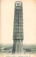 28 CHARTRES La Cathédrale  - Echafaudage Du Clocher Sud (carte Rare) - Chartres