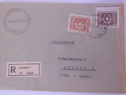 Yougoslavie Lettre Recommande De Ljubljana 1948 Pour Zurich - 1945-1992 Sozialistische Föderative Republik Jugoslawien