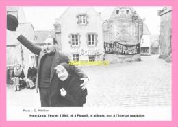 CPM PONT CROIX Fevrier 1980 Ni Plogoff , Ni Ailleurs , Non A L énergie Nucleaire - Autres Communes