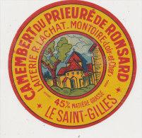 J M 863 /  ETIQUETTE  FROMAGE   CAMEMBERT DU PRIEURE DE RONSARD  LAITERIE R.  LACHAT  MONTOIRE  LOIR & CHER - Cheese