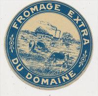 J M 866 /  ETIQUETTE  FROMAGE   DU DOMAINE - Fromage