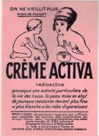 CPM - MUSEE DE L´AFFICHE ET DU TRACT - L 654 - ON NE VIELLIT PLUS - CREME ACTIVA - Advertising