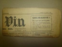 1930 LE BLE, LE VIN Journal Rare :Toulouse Foire Aux Regrets;CRISE Vin Et Agricole; Lé Cadétou Dé Bordo-Nobo; La Baïse - Other