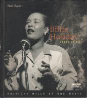 Billie Holiday Corps Et Ame Par Balen Ed Mille Et Une Nuits  Nombreuses Photos Mais Sans Le Cd - Music