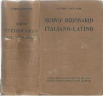 NUOVO DIZIONARIO ITALIANO-LATINO COSIMO MARIANO SOC. ANONIMO ED. DANTE ALIGHIERI 1940 - Dizionari