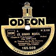 "78 Trs  ODEON  165.509  25 Cm  état  Tb - SIM VIVA - LE GRAND MOGOL ""Couplet Du Vin De Suresne"" ""Chanson Du Kiri-KIribi"" - 78 Rpm - Schellackplatten"