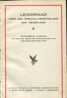LEIDDRAAD VOOR DEN SPECIAALVERZAMELAAR VAN NEDERLAND, RELIE TOILE DE 98 + 112 PAGES DE 1922 - TB - Pays-Bas