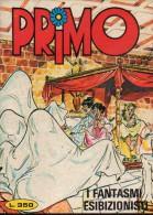 PRIMO N°108 I FANTASMI ESIBIZIONISTI - Libri, Riviste, Fumetti