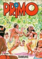 PRIMO N°76 TAMURE' - Libri, Riviste, Fumetti