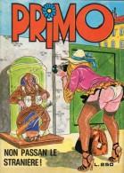 PRIMO N°42 NON PASSAN LE STRANIERE! - Libri, Riviste, Fumetti