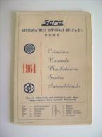 1964  SARA ASSICURAZIONE  ACI      GARE  AUTO  CAR  SPORT APPARTENUTO AL PILOTA PAOLO GARGANO BARESE  BARI - Calendriers