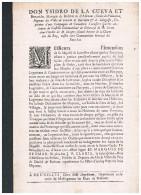Don Ysidro De La Cueva Y Benavides, Marquis De Bedmar, 20 Août 1701 - Pays-Bas, Bon Ordre Des Troupes - Historische Dokumente