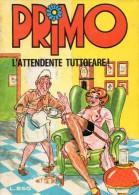 PRIMO N°39 L'ATTENDENTE TUTTO FARE! - Libri, Riviste, Fumetti